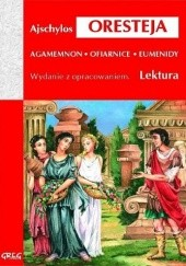 Okładka książki Oresteja (Agamemnon, Ofiarnice, Eumenidy) Ajschylos