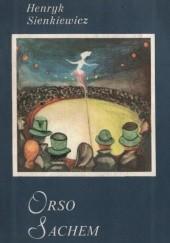 Okładka książki Orso. Sachem Henryk Sienkiewicz