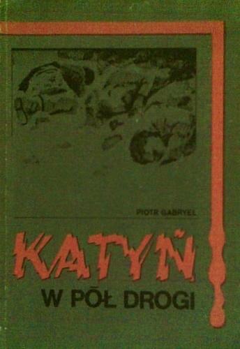 Okładka książki Katyń w pół drogi
