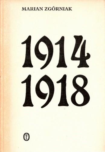 Okładka książki 1914-1918. Studia i szkice z dziejów I wojny światowej