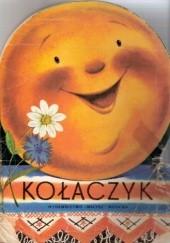 Okładka książki Kołaczyk. Rosyjska bajka ludowa autor nieznany