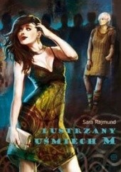 Okładka książki Lustrzany uśmiech M. Sara Rajmund