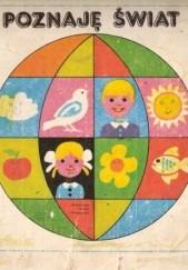 Okładka książki Poznaję świat. Książka dla dzieci 6-8-letnich praca zbiorowa