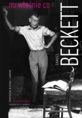 Okładka książki No właśnie co Samuel Beckett