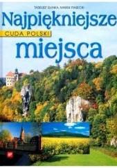 Okładka książki Cuda Polski. Najpiękniejsze miejsca Tadeusz Glinka,Marek Piasecki