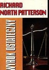 Okładka książki Wyrok ostateczny Richard North Patterson