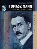 Okładka książki Tomasz Mann: Życie jako dzieło sztuki Hermann Kurzke