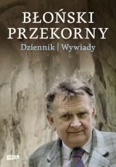 Okładka książki Błoński przekorny. Dziennik. Wywiady Jan Błoński