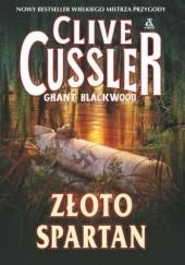 Okładka książki Złoto Spartan Clive Cussler,Grant Blackwood