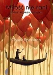 Okładka książki Miłość nie rani - sekrety udanego związku