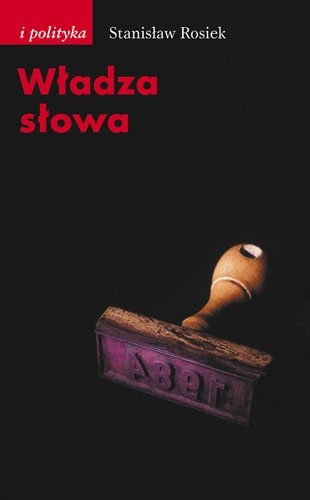 Okładka książki Władza słowa Stanisław Rosiek