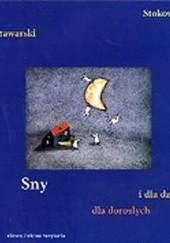 Okładka książki Sny dla dorosłych i dla dzieci