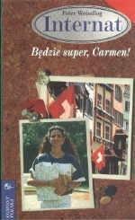 Okładka książki Będzie super, Carmen! Peter Weissflog