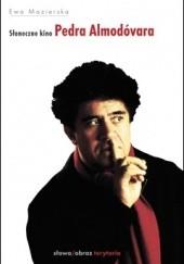 Okładka książki Słoneczne kino Pedra Almodóvara