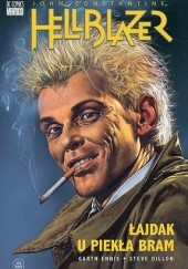 Okładka książki Hellblazer: Łajdak u piekła bram Garth Ennis,Steve Dillon