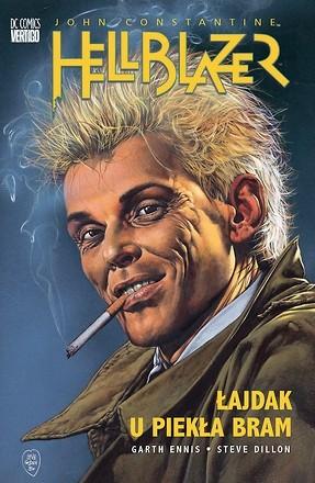 Okładka książki Hellblazer: Łajdak u piekła bram Steve Dillon,Garth Ennis
