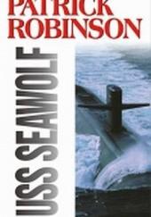 Okładka książki USS Seawolf Patrick Robinson