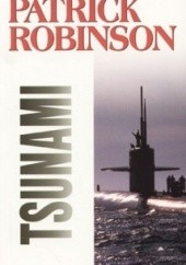 Okładka książki Tsunami Patrick Robinson