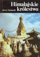 Okładka książki Himalajskie królestwo Jerzy Samusik