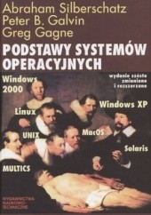 Okładka książki Podstawy systemów operacyjnych Abraham Silberschatz,Peter B. Galvin,Greg Cagne