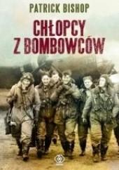 Okładka książki Chłopcy z bombowców Patrick Bishop