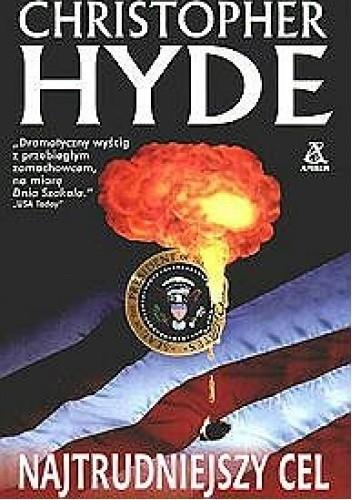 Okładka książki Najtrudniejszy cel Christopher Hyde