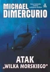 Okładka książki Atak Wilka morskiego Michael DiMercurio