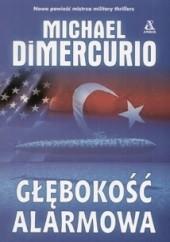 Okładka książki Głębokość alarmowa Michael DiMercurio