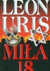 Okładka książki Miła 18 Leon Uris