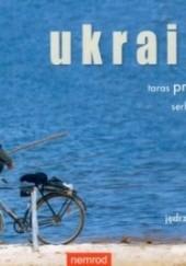 Okładka książki Ukraina Taras Prochaśko,Serhij Żadan