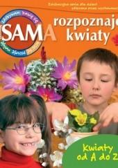 Okładka książki Sam rozpoznaję kwiaty Mariola Jarocka