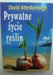 Okładka książki Prywatne życie roślin David Attenborough