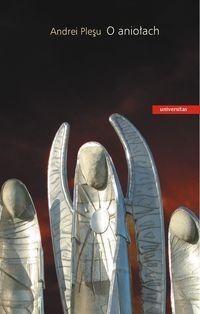 Okładka książki O aniołach Andrei Pleşu