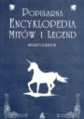 Okładka książki Popularna encyklopedia mitów i legend Stuart Gordon