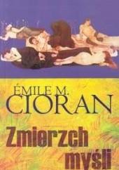 Okładka książki Zmierzch myśli Emil Cioran