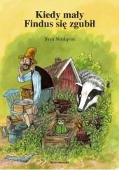 Okładka książki Kiedy mały Findus się zgubił Sven Nordqvist