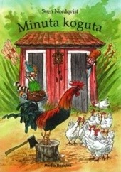 Okładka książki Minuta koguta Sven Nordqvist