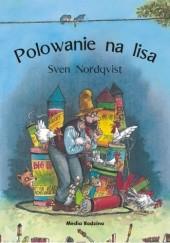 Okładka książki Polowanie na lisa Sven Nordqvist