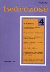 Okładka książki Twórczość, nr 4 (593) / 1995 Grzegorz Strumyk,Jerzy Czech,Tadeusz Komendant,Kazimierz Hoffman,Redakcja miesięcznika Twórczość