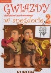 Okładka książki Gwiazdy w anegdocie 2 Lidia Stanisławska