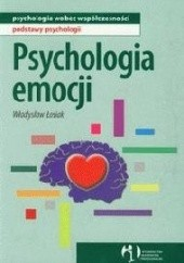 Okładka książki Psychologia emocji Władysław Łosiak