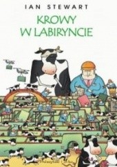 Okładka książki Krowy w labiryncie i inne eksploracje matematyczne Ian Stewart
