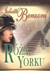 Okładka książki Róża Yorku Juliette Benzoni