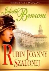 Okładka książki Rubin Joanny Szalonej Juliette Benzoni