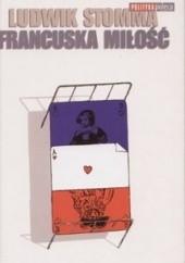 Okładka książki Francuska miłość Ludwik Stomma
