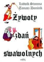 Okładka książki Żywoty zdań swawolnych Ludwik Stomma