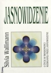 Okładka książki Jasnowidzenie Silvia Wallimann