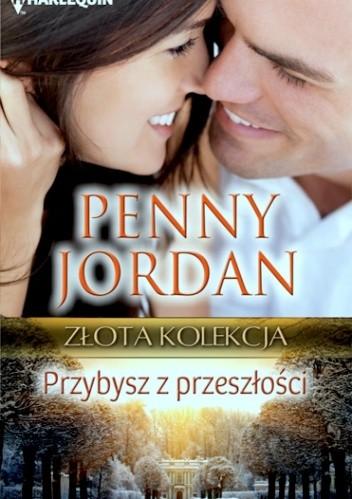 Okładka książki Przybysz z przeszłości Penny Jordan