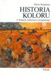 Okładka książki Historia koloru w dziejach malarstwa europejskiego Maria Rzepińska