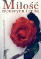 Okładka książki Miłość, medycyna i cuda Bernie S. Siegel